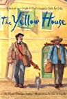 The Yellow House by Susan Goldman Rubin