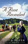 A Rose Revealed (Amish Farm Trilogy, #3)