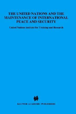 The United Nations And The Maintenance Of International Peace And Security