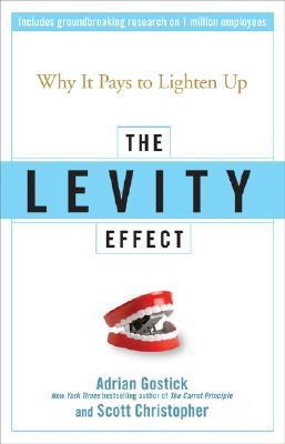 The-Levity-Effect-Why-it-Pays-to-Lighten-Up
