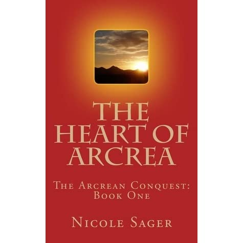 Read The Fate Of Arcrea The Arcrean Conquest 2 By Nicole Sager