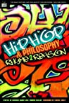 Hip-Hop and Philosophy: Rhyme 2 Reason