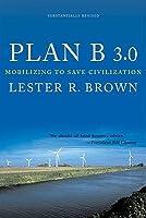 Plan B 3.0: Mobilizing to Save Civilization