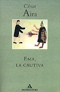 Ema, la Cautiva