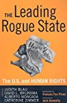 Leading Rogue State: The U.S. and Human Rights