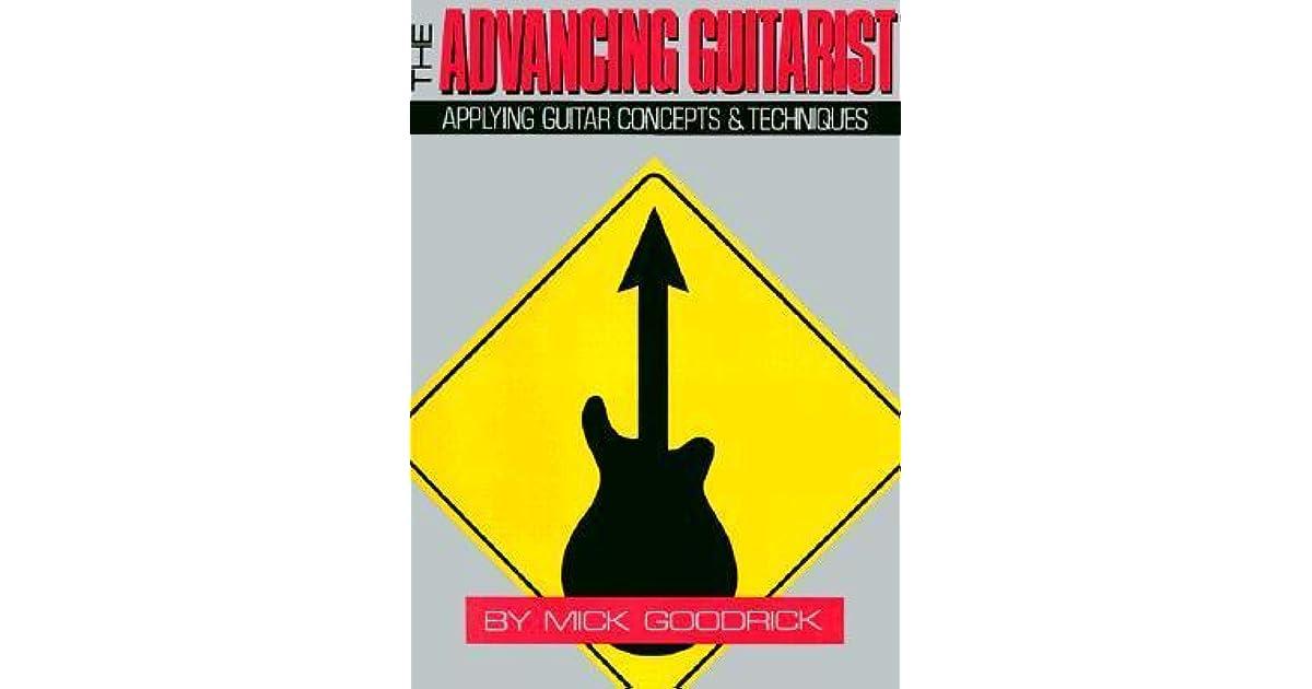 the advancing guitarist by mick goodrick