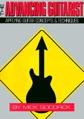 The Advancing Guitarist by Mick Goodrick