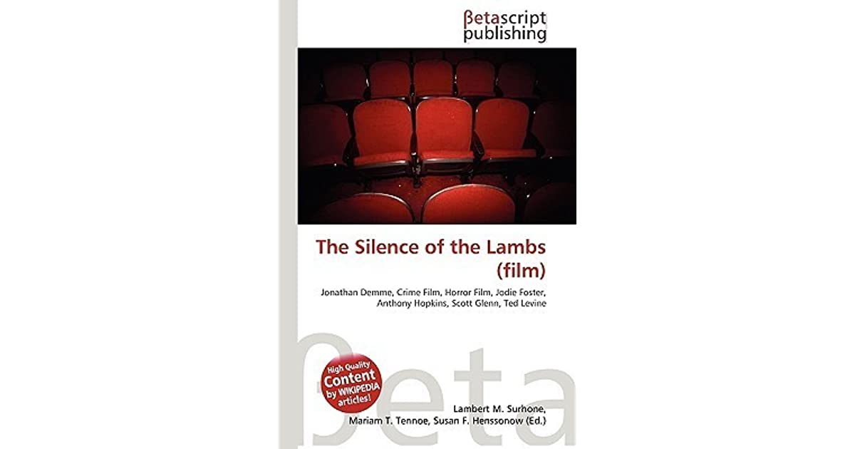 a review of the story the silence of the lambs The silence of the lambs is without a doubt one of the most disturbing thrillers in the history of cinema audience reviews for the silence of the lambs.