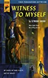 Witness to Myself (Hard Case Crime #19)