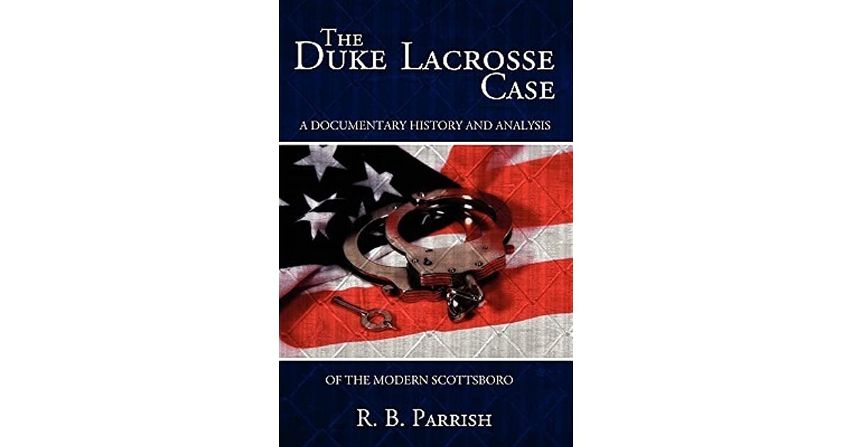 the duke lacrosse case Shaped by false rape case, former duke lacrosse player becomes lawyer reade seligmann, former duke lacrosse player for those unfamiliar with the duke case.