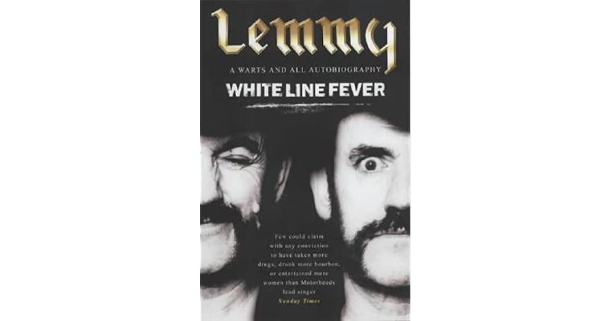 White line fever the autobiography by lemmy kilmister fandeluxe Ebook collections