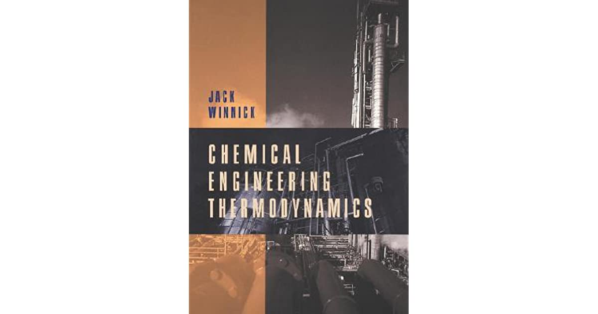 Chemical engineering thermodynamics an introduction to chemical engineering thermodynamics an introduction to thermodynamics for undergraduate engineering students by jack winnick fandeluxe Choice Image