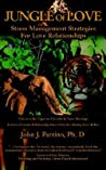 Jungle of Love: Stress Management Strategies for Love Relationships