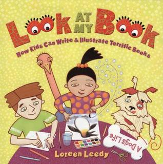 Look at My Book by Loreen Leedy