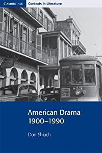American Drama 1900-1990