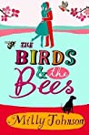 The Birds & the Bees by Milly Johnson