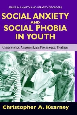 Social Anxiety and Social Phobia in Youth: Characteristics, Assessment, and Psychological Treatment