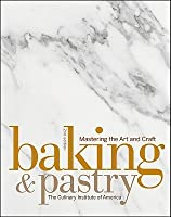 Baking And Pastry Mastering The Art And Craft Ebook