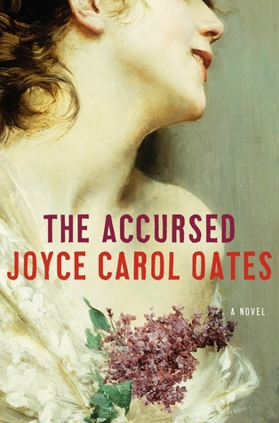 The Accursed by Joyce Carol Oates