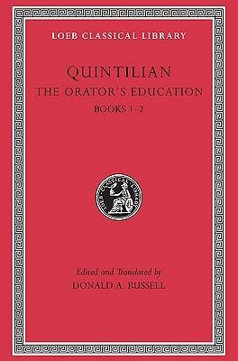 The Orator's Education, Books 1–2