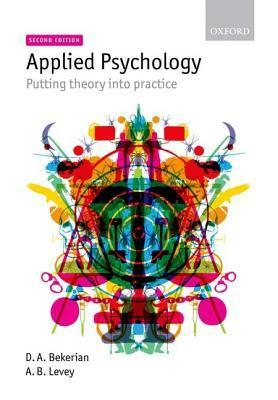 Applied Psychology Putting Theory into Practice 2nd edition