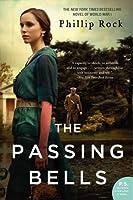 The Passing Bells: A Novel