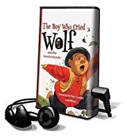 The Boy Who Cried Wolf And Other Favortie Fairy Tales