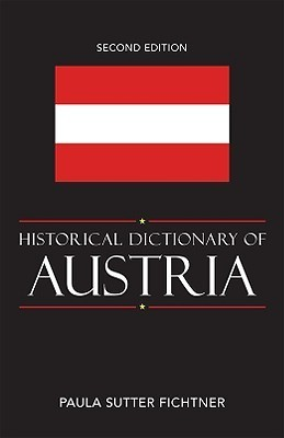 Historical Dictionary of Austria