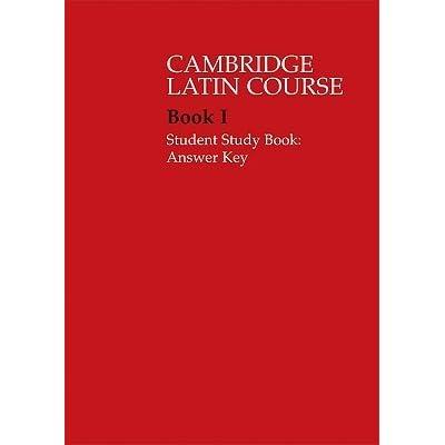 Cambridge Latin Course 1 Student Study Book Answer Key By Cambridge