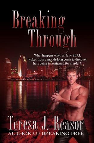 Breaking Through by Teresa J. Reasor