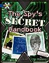 The Spy's Secret Handbook
