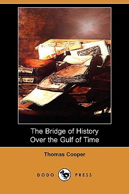 The Bridge of History Over the Gulf of Time