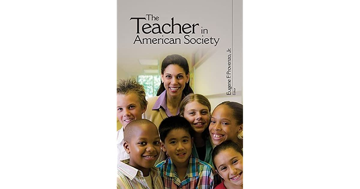 The teacher in american society a critical anthology by eugene f the teacher in american society a critical anthology by eugene f provenzo jr fandeluxe Images