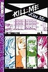Kill Me, Kiss Me Volume 1 (Kill Me, Kiss Me, #1)