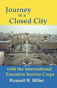 Journey to a Closed City with the International Executive Service Corps