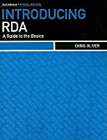 Introducing RDA: A Guide to the Basics