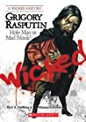 Grigory Rasputin: Holy Man or Mad Monk?