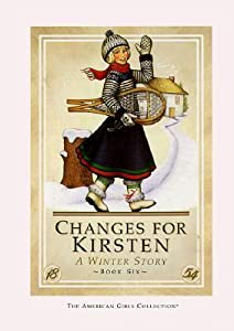 Changes for Kirsten: A Winter Story (American Girls: Kirsten, #6)