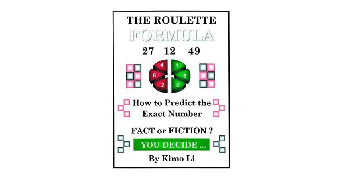 Kimo Li Roulette - The Roulette Formula: How to Predict the Exact Number