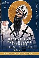 On the Holy Trinity/Doctrinal Treatises/Moral Treatises (Nicene & Post-Nicene Fathers 3)