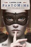 Pantomime (Micah Grey, #1)