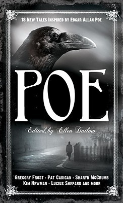 Poe: 19 New Tales of Suspense, Dark Fantasy, and Horror Inspired by Edgar Allan Poe