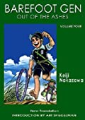 Barefoot Gen, Volume Four: Out of the Ashes
