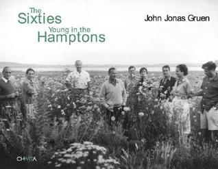 John Jonas Gruen: The Sixties Young in the Hamptons