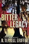 Bitter Legacy (Matt Royal Mystery, #5)
