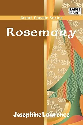 Rosemary  by  Lawrence Josephine Lawrence