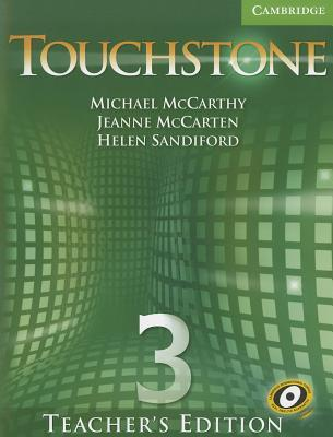 Touchstone Teacher's Edition 3 with Audio CD by Michael McCarthy