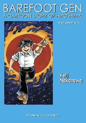 Barefoot Gen, Volume Six: Writing the Truth