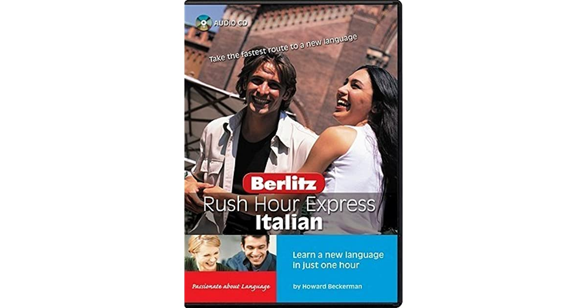 Rush Hour Express Italian Learn A New Language In Just One Hour By