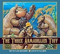The Three Armadillies Tuff